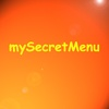 mySecretMenu