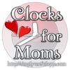Clocks for Moms