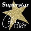 Superstar Celine Dion