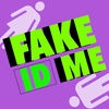 Fake ID Me