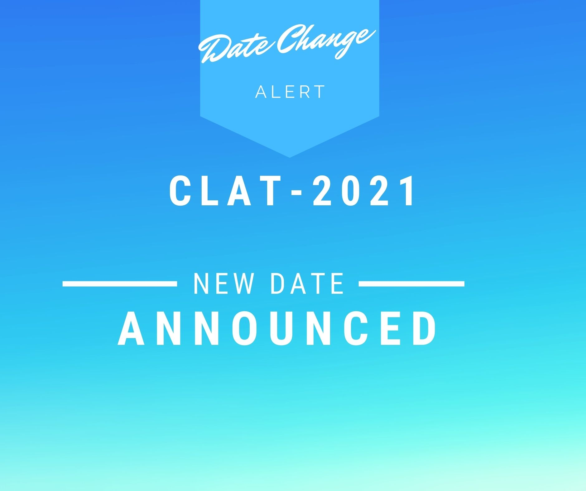 CLAT-2021 Rescheduled