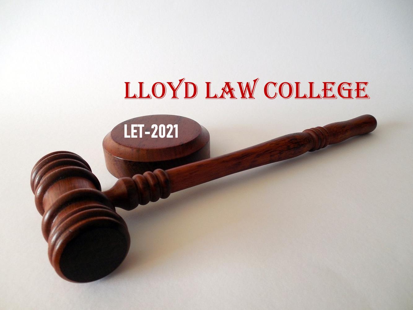 Lloyd Law College Entrance Exam LET-2021