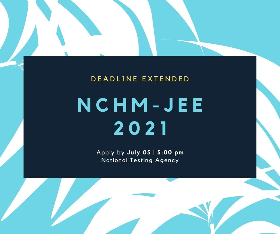 NCHM-JEE Deadline Extended