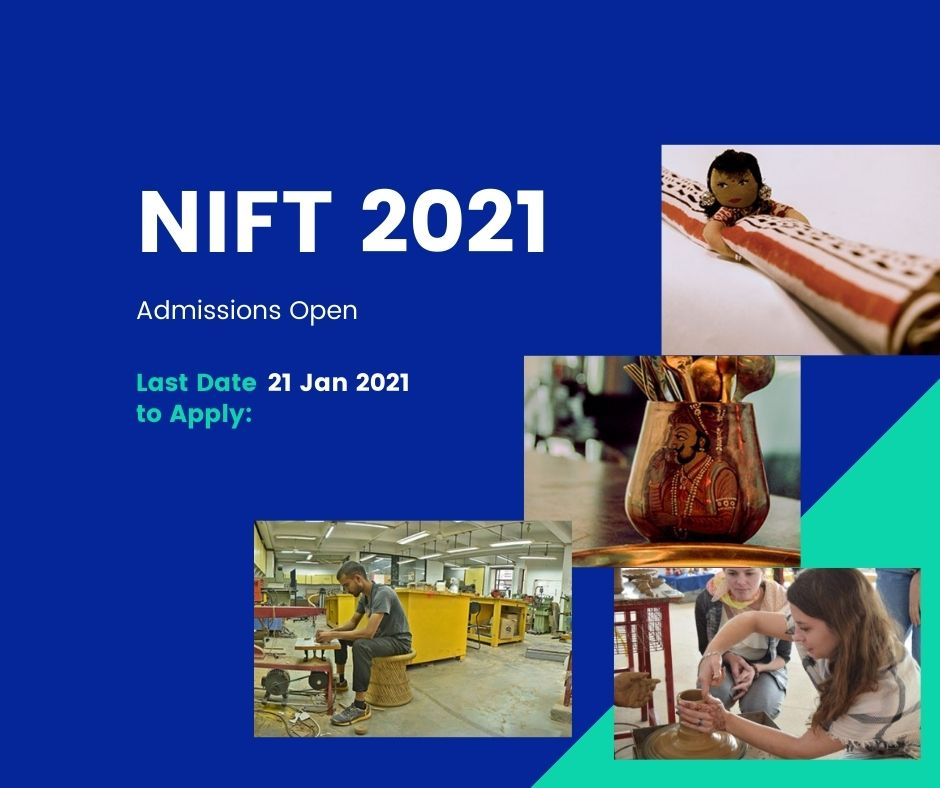 NIFT 2021 application dates