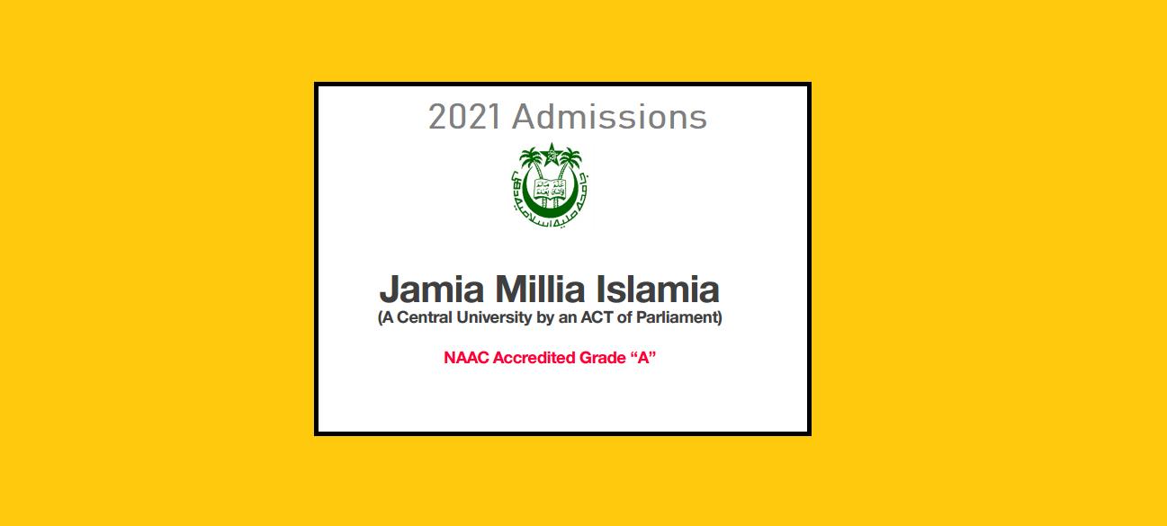 Jamia Millia Islamia 2021 Admissions