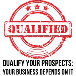 qualify your prospects