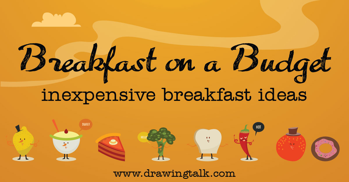 Breakfast on a Budget – Inexpensive Breakfast Ideas