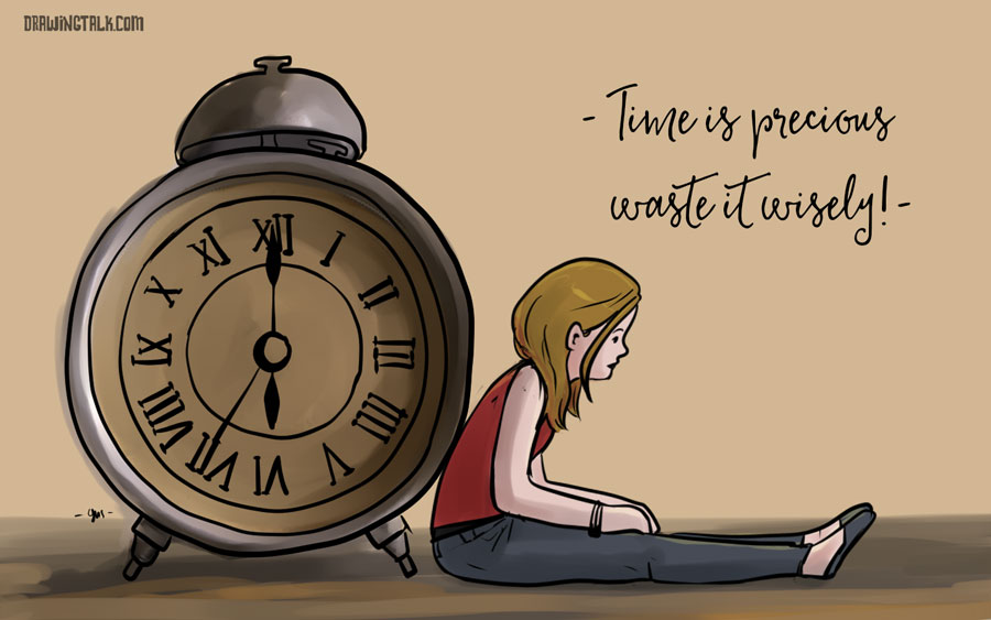 Time is precious, wise it wisely!