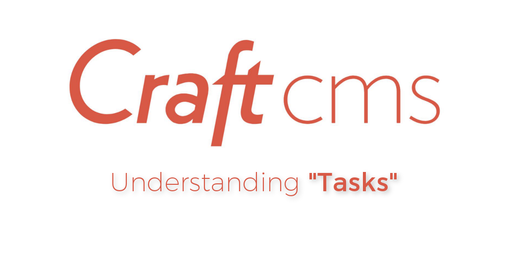 "Automated, Scheduled ""Tasks"" with Craft CMS"