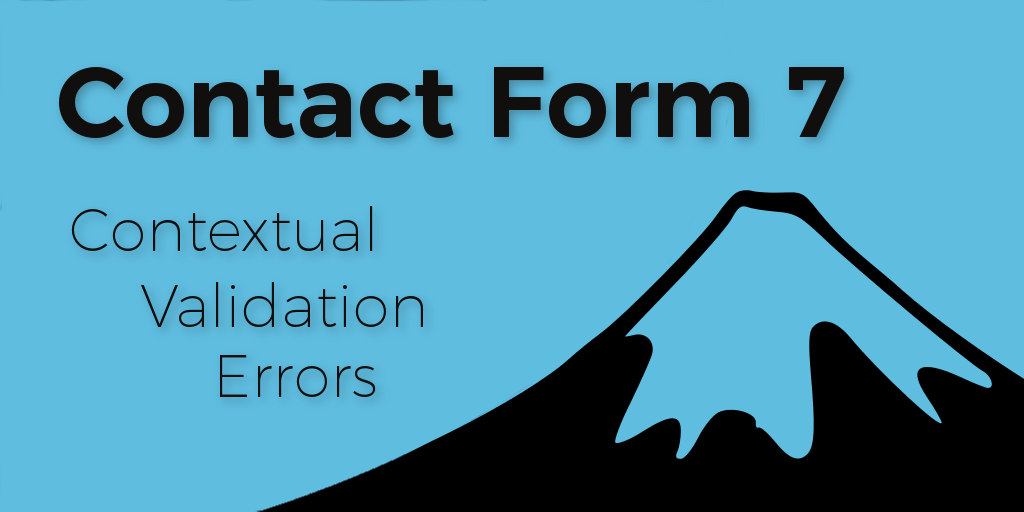 WordPress - Contact Form 7 Contextual Validation Error Messages