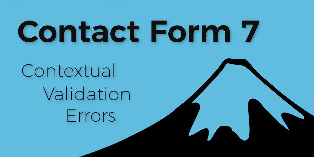 WordPress - Contact Form 7 Contextual Validation Error Messages