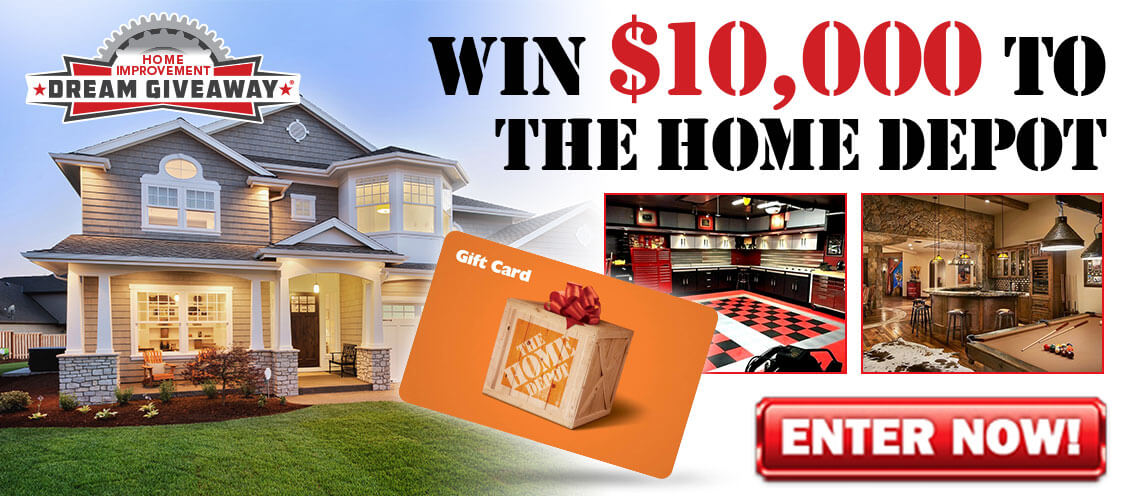 Home improvement sweepstakes or giveaway
