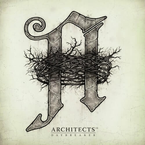 Architects - Daybreaker (2012)