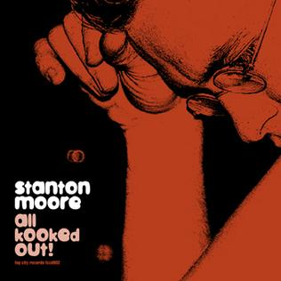 Stanton Moore - All Kooked Out! (1998)