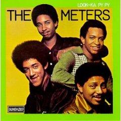 The Meters - Look-Ka Py Py (1969)