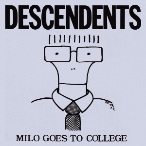 Descendents - Milo Goes to College (1982)