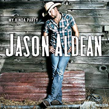 Jason Aldean - My Kinda Party (2010)