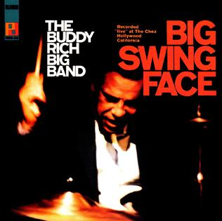 Buddy Rich Big Band - Big Swing Face (1967)