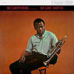 Miles Davis - Milestones (1958)