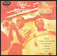 Clifford Brown & Max Roach - Clifford Brown & Max Roach (1954)