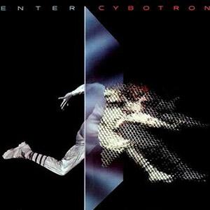 Cybotron - Enter (1983)