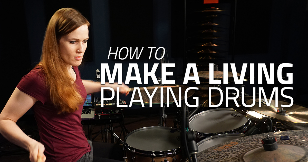 how to make a living playing the drums. Black Bedroom Furniture Sets. Home Design Ideas