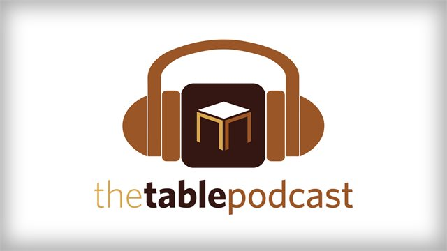 The Table Podcast Episode, Title:The State of Evangelicalism