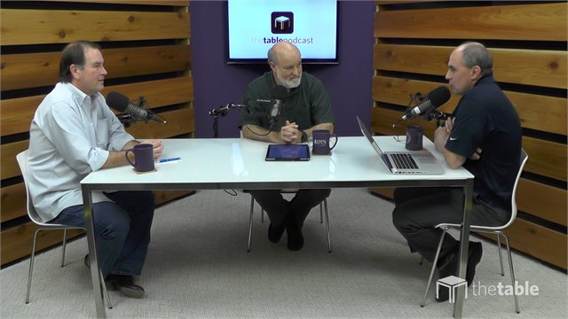 The Table Podcast Episode, Title:Stewardship and the Creation Mandate