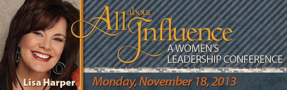 All about Influence: A Women's Leadership Conference
