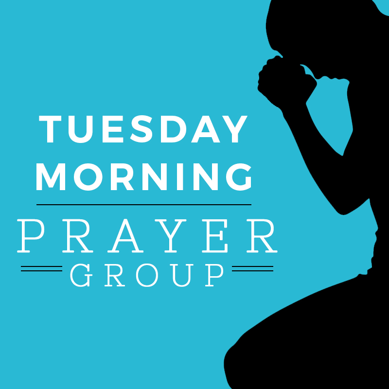 Tuesday Morning Prayer Group