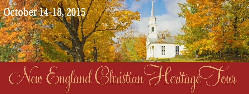 New England Christian Heritage Tour