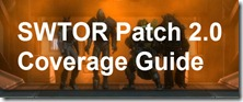 swtor-patch-2.0-coverage-guide