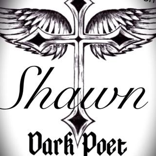 Dark Poet ( Shawn)