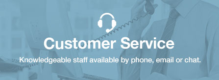Great Customer Service. Knowledgeable staff available by phone, email or chat.