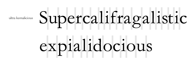 supercali ultra kerning practice
