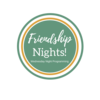 Friendship Nights / Wednesday Programming