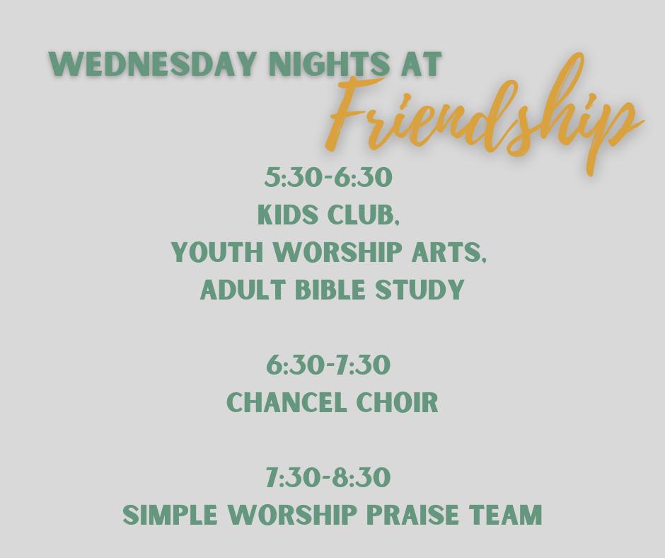 Wednesday Nights at Friendship