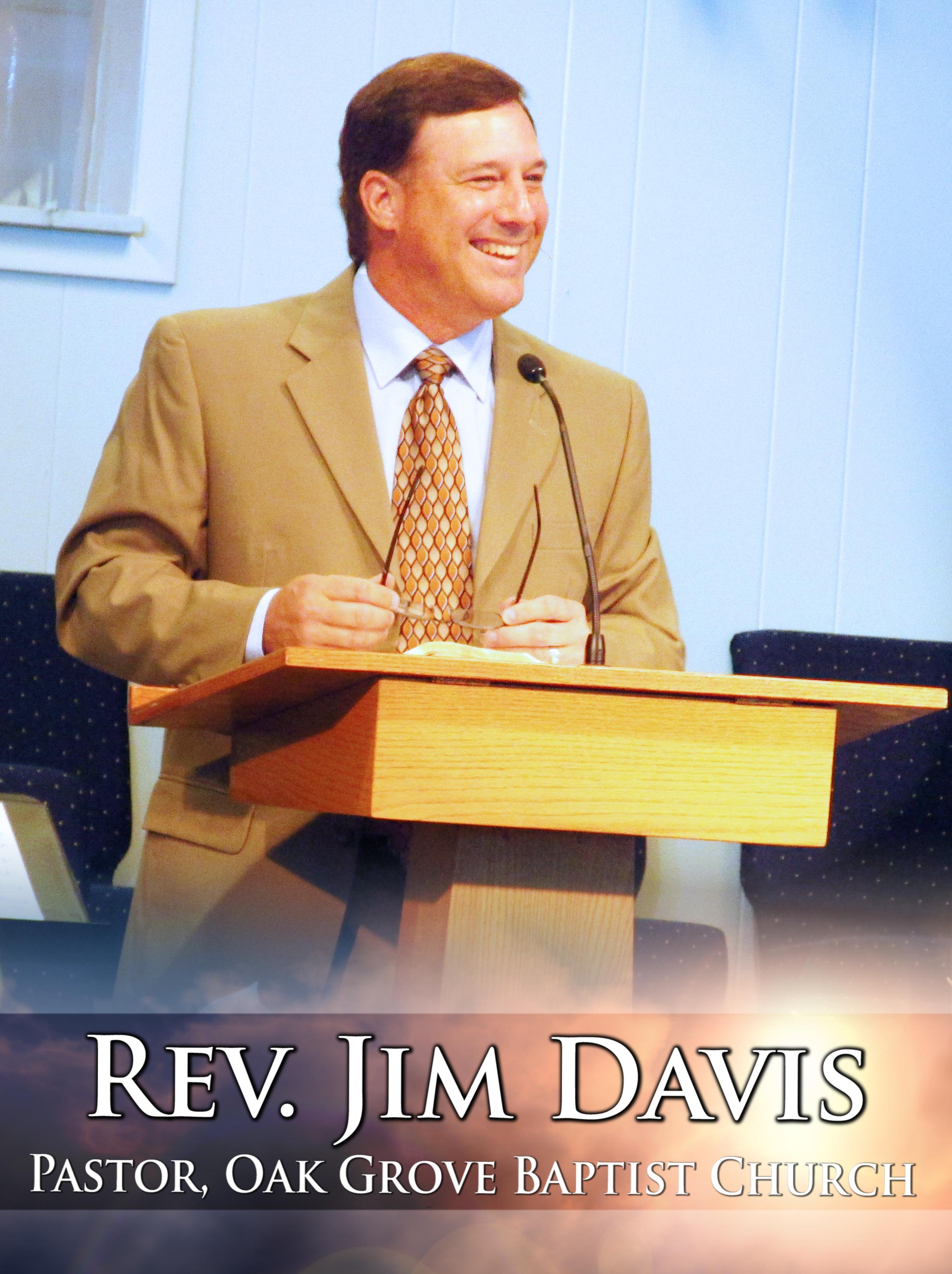 Rev. Jim Davis - Pastor