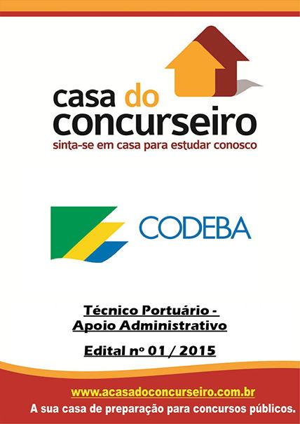 Apostila preparatória para concurso Companhia das Docas da Bahia Companhia das Docas do Estado da Bahia – CODEBA - Edital nº 01/2015
