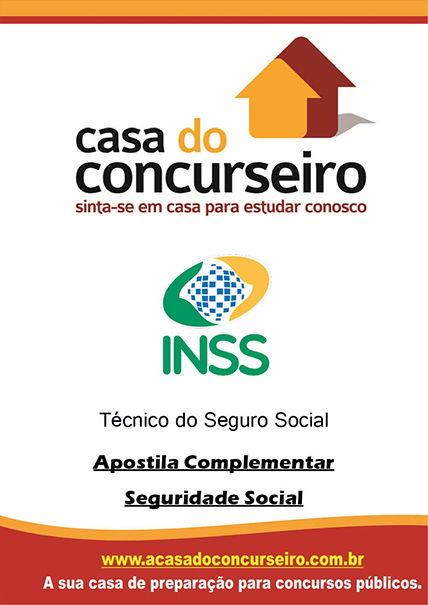 Apostila preparatória para concurso INSS 2015 - Apostila Complementar - Seguridade Soc Técnico