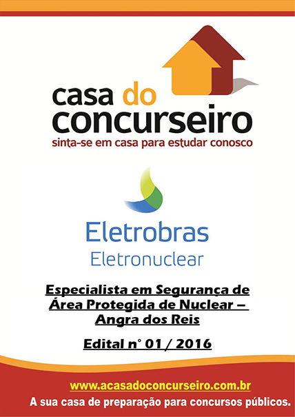 Apostila preparatória para concurso ELETROBRAS ELETRONUCLEAR - Edital nº 01/2016 Eletrobras Termonuclear S/A - ELETRONUCLEAR