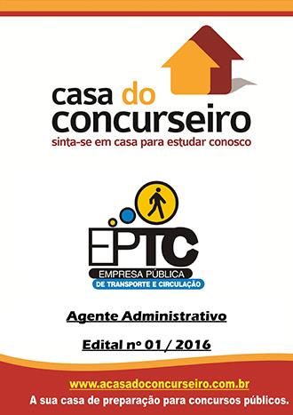 Apostila preparatória para concurso EPTC - Porto Alegre-RS - Agente Administrativo - 2 Empresa Pública de Transporte e Circulação - Edital nº 01/2016