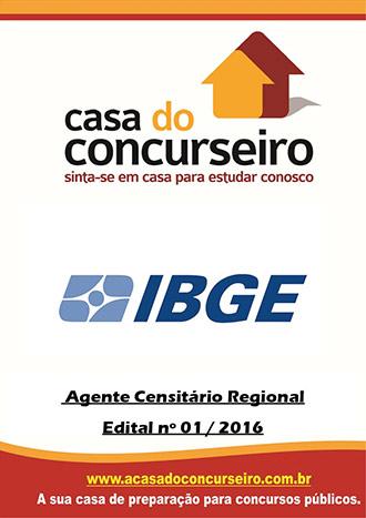 Apostila preparatória para concurso IBGE – Agente Censitário Regional Processo Seletivo Simplificado - Instituto Brasileiro de Geografia e Estatística - Edital n° 01/2017