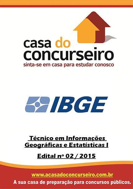 Apostila preparatória para concurso IBGE – Edital n° 02/2015 Instituto Brasileiro de Geografia e Estatística - Edital n° 02/2015