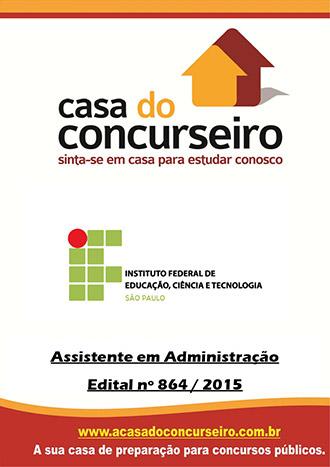 Apostila preparatória para concurso IFSP - Edital N° 864/2015 Instituto Federal de Educação, Ciência e Tecnologia de São Paulo - Edital Nº 864/2015