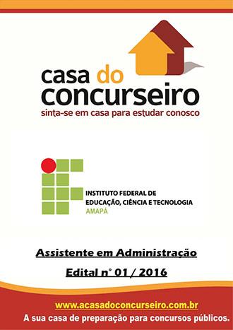 Apostila preparatória para concurso IFAP – Edital n° 01/2016 Instituto Federal de Educação, Ciência e Tecnologia do Amapá - Edital nº 01/2016
