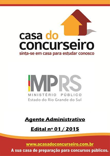 Apostila preparatória para concurso MP-RS  Agente Administrativo 2015 Ministério Público do Rio Grande Sul