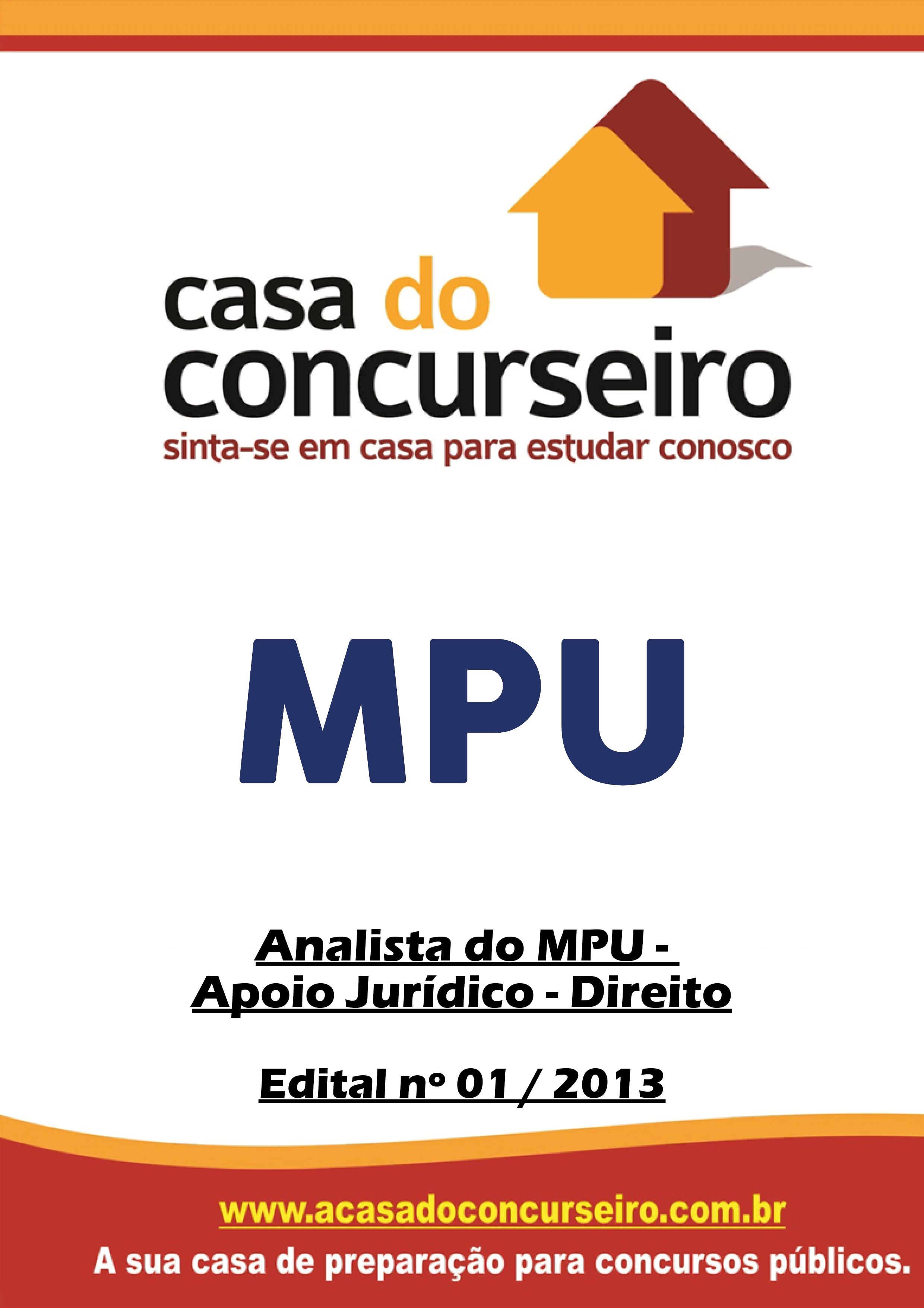 Apostila preparatória para concurso MPU - Analista Jurídico Ministério Público Federal - Edital nº 01/2013