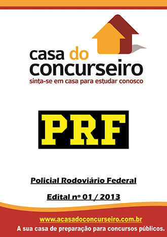 Apostila preparatória para concurso PRF - Policial Rodoviário Federal Polícia Rodoviária Federal