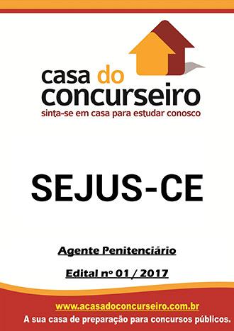 Apostila preparatória para concurso Sejus-CE - Agente Penitenciário Secretaria de Justiça e Cidadania do Estado do Ceará - Edital n°001/2017